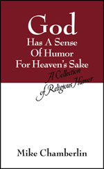 God Has a Sense of Humor for Heaven's Sake